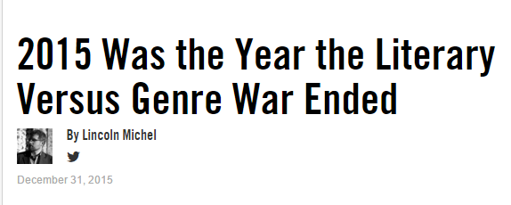 -2015 Was the Year the Literary Versus Genre War Ended   VICE   United States