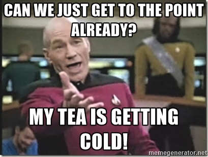 Picard get to the point.jpg