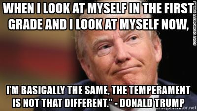 Trump same as in first grade.jpg